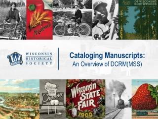 Cataloging Manuscripts: