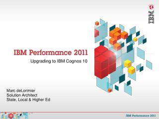 Upgrading to IBM Cognos 10