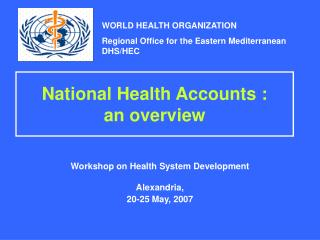 National Health Accounts : an overview