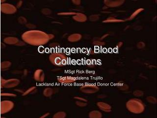 Contingency Blood Collections