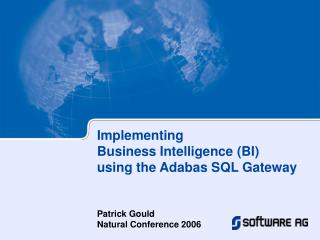 Implementing Business Intelligence (BI) using the Adabas SQL Gateway