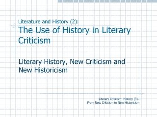 Literature and History (2): The Use of History in Literary Criticism
