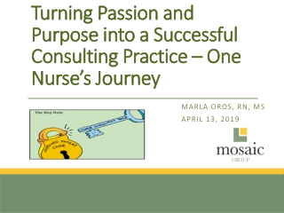 Turning Passion and Purpose into a Successful Consulting Practice – One Nurse's Journey