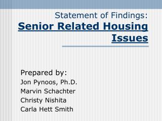 Statement of Findings: Senior Related Housing Issues