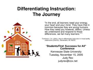 Differentiating Instruction:   The Journey