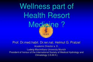 Wellness part of Health Resort Medicine ?