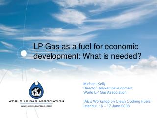 LP Gas as a fuel for economic development: What is needed?