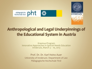 Anthropological and Legal Underpinnings of the Educational System in Austria