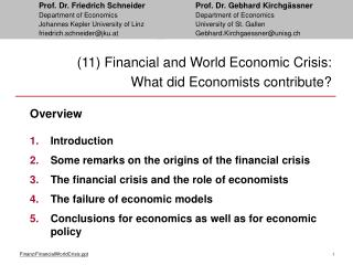 (11) Financial and World Economic Crisis:  What did Economists contribute?