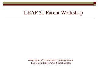 LEAP 21 Parent Workshop