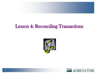 Lesson 4:  Reconciling Transactions