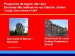 Programas de Ingles Intensivo Escuelas Marianistas en los Estados Unidos Colegio Santa Maria-APAFA