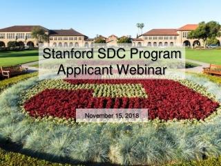 Stanford SDC Program Applicant Webinar