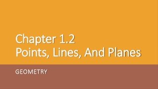 Chapter 1.2 Points, Lines, And Planes