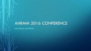 AHRMM 2016 Conference