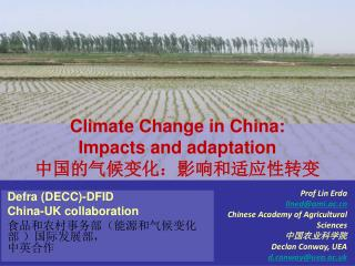 Climate Change in China: Impacts and adaptation 中国的气候变化:影响和适应性转变