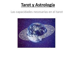 Tarot - Un vistazo a la astrologia