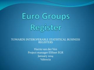 E uro Groups Register