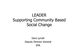 LEADER Supporting Community B ased Social Change