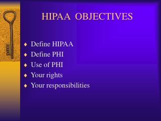 HIPAA  OBJECTIVES