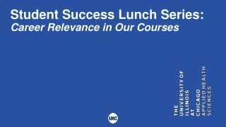 Student Success Lunch Series: Career Relevance in Our Courses