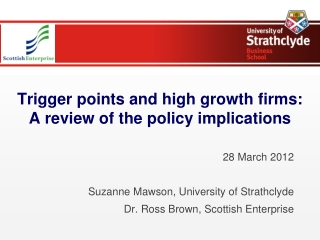 Trigger points and high growth firms: A review of the policy implications