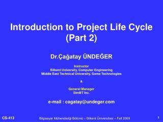 Introduction to Project Life Cycle Part 2