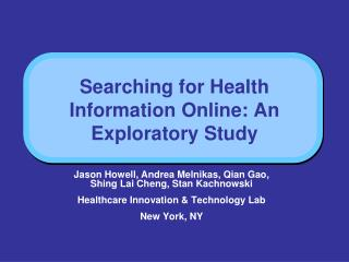 Searching for Health Information Online: An Exploratory Study