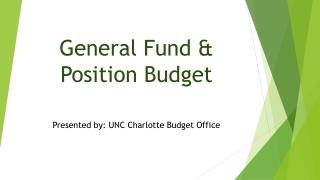 General Fund & Position Budget