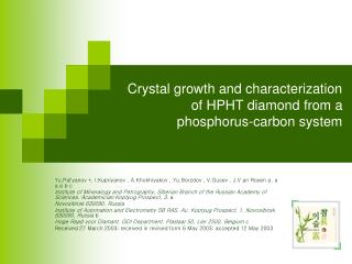 Crystal growth and characterization of HPHT diamond from a phosphorus-carbon system