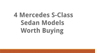 Let's take a look at the top models of S-Class