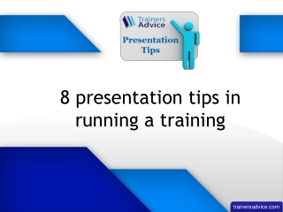 8 presentation tips in running a training