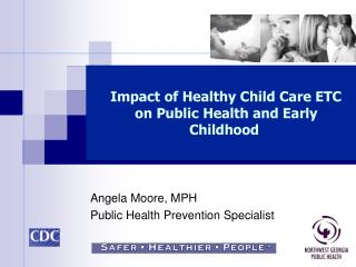 Angela Moore, MPH Public Health Prevention Specialist