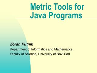 Metric Tools for Java Programs