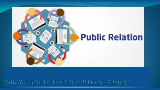 Why You Should Hire Public Relations Agency?