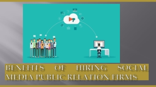 Benefits of Hiring Social Media Public Relation Firms