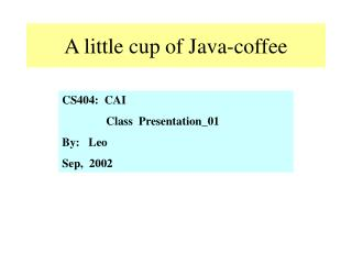 A little cup of Java-coffee