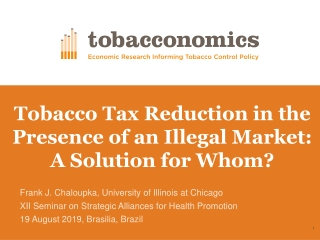 Tobacco Tax Reduction in the Presence of an Illegal Market: A Solution for Whom?