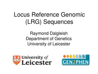 Locus Reference Genomic LRG Sequences