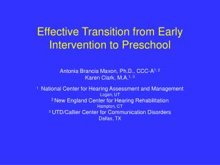 Effective Transition from Early Intervention to Preschool