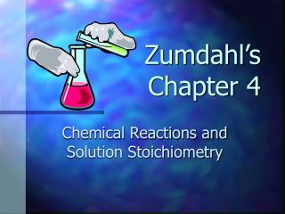 Zumdahl's  Chapter 4