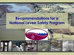 Recommendations for a  National Levee Safety Program