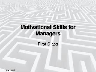 Motivational Skills for Managers