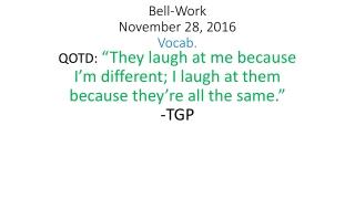 Bell-Work November 28, 2016 Vocab.
