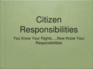Citizen Responsibilities