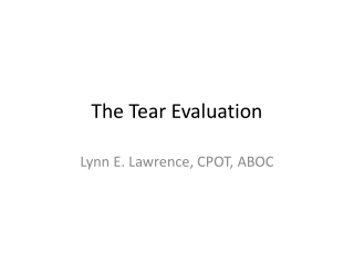 The Tear Evaluation