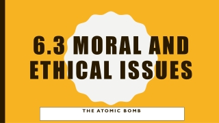 6.3 Moral And Ethical Issues