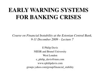 EARLY WARNING SYSTEMS FOR BANKING CRISES