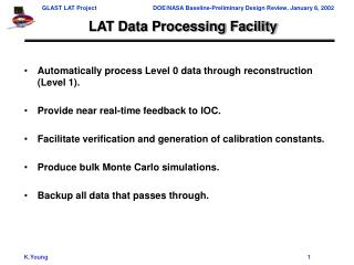LAT Data Processing Facility
