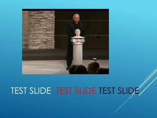 Test Slide Test Slide Test Slide